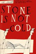 Stone is not cold